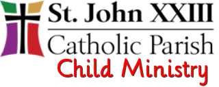 St. John XXIII Child Ministry